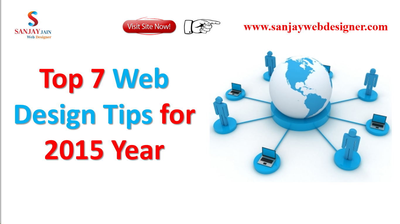 Top 7 Web Design Tips For 2015 Year