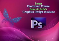 Learn-Photoshop-Course-Basics-in-Delhi's-Graphics-Design-Institute