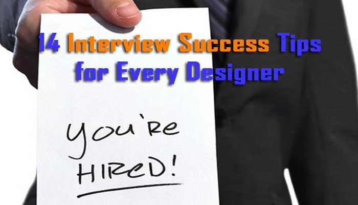 14 Interview Success Tips for Every Designer