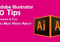 Adobe Illustrator 10 Tips, Technique & Tool You Must Know About