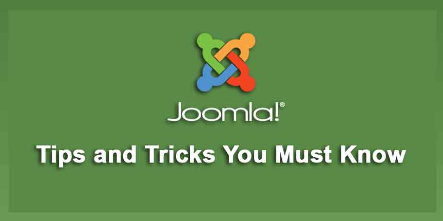 Joomla Tips and Tricks You Must Know