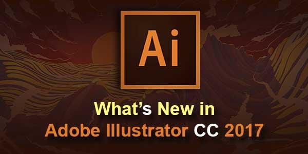 What's New on Adobe Illustrator CC 2017