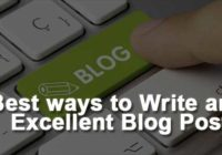 Best ways to Write an Excellent Blog Post
