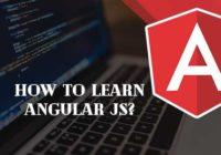 How to Learn Angular JS?