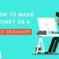 Make More Money As A Freelance Designer