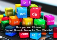 How you can Choose Correct Domain Name for Your Website?