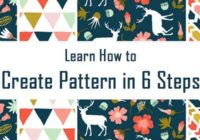 Learn How to Create Pattern in 6 Steps