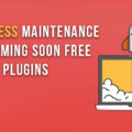 WordPress Maintenance and Coming Soon Free Plugins