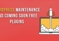 WordPress Maintenance and Coming Soon Free Plugins
