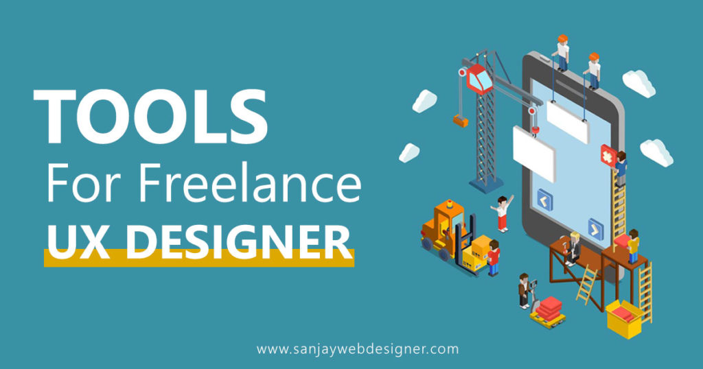 Important Tools for Freelance UX Designers