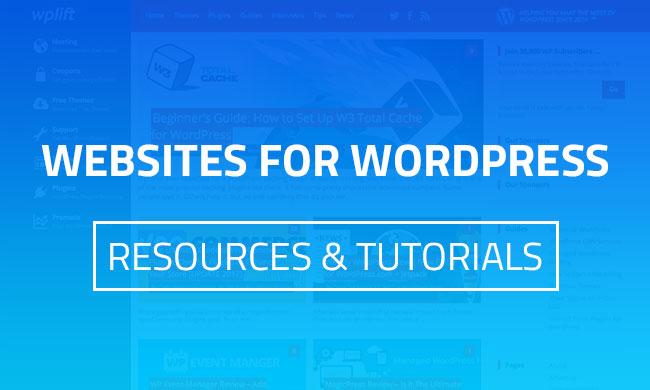 Best Websites For WordPress Resources & Tutorials