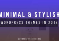 Minimal & Stylish Wordpress Themes
