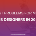 Problems For Modern Web Designers