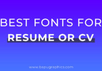 Best Serif and Sans Serif Fonts For Your Resume or CV