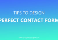 Tips To Design a Perfect Contact Form In 2018