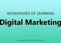 What is Advantages of Learning Digital Marketing Course