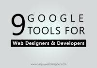 Google Tools For Web Designers & Developers