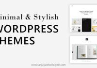 Minimal & Stylish Wordpress Themes