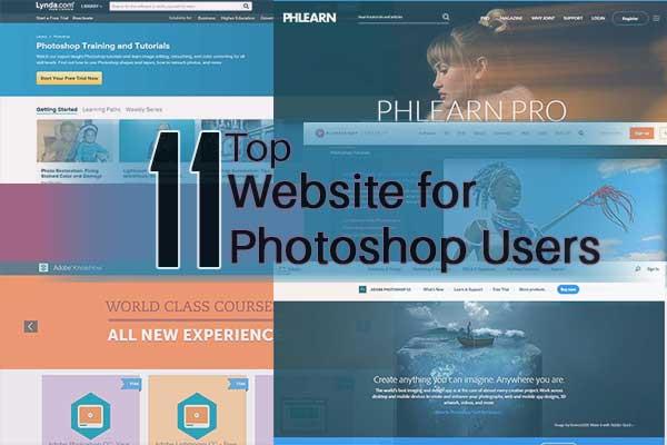 Top 11 Website for Photoshop Users - Sanjay Web Designer