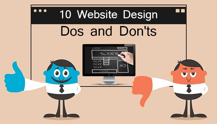 10 Website Design Dos And Don'ts