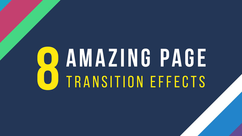 8 Amazing Page Transition Effects On CODEPEN - Sanjay Web Designer